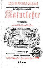 Johann Gottlob Krügers der Weltweisheit und Arzneygelahrheit Doctors Naturlehre: nebst Kupfern und vollständigem Register, Band 1