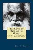 The Shivapuri Baba and His Message