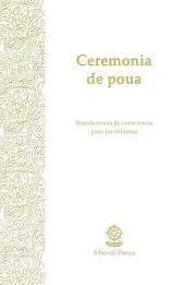 Ceremonia de poua: Transferencia de consciencia para los difuntos
