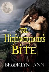 The Highwayman's Bite: Scandals With Bite, Book 6