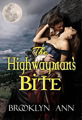 The Highwayman s Bite