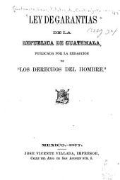 Ley de garantias de la republica de Guatemala
