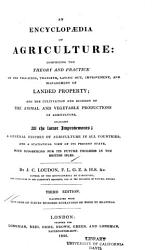 An Encyclopaedia of Agriculture     Including     Supplements Bringing Down the Work to the Year 1844 PDF