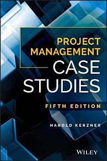Project Management Case Studies Book