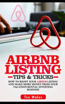 Airbnb Listing Tips and Tricks
