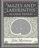Mazes and Labyrinths in Great Britain PDF