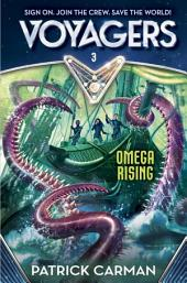 Voyagers: Omega Rising