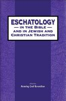 Eschatology in the Bible and in Jewish and Christian Tradition PDF