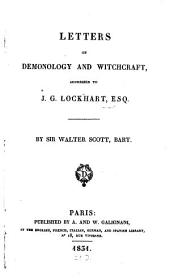 Letters on Demonology and Witchcraft: Addressed to J. G. Lockhart, Esq