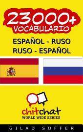 23000+ Español - Ruso Ruso - Español Vocabulario