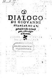 Dialogo di Giovanni Stamlerno Augustense de le sette de diverse genti e de le religioni del mondo