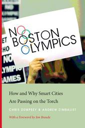 No Boston Olympics: How and Why Smart Cities Are Passing on the Torch