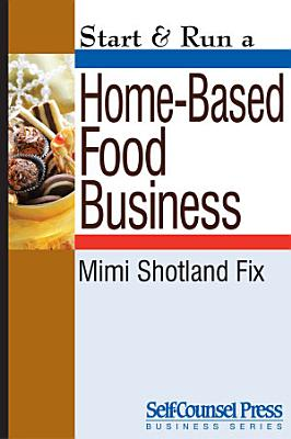 Start   Run a Home Based Food Business