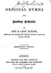 Original Hymns for Sunday Schools ... Stereotype edition