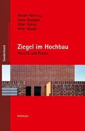 Ziegel im Hochbau: Theorie und Praxis