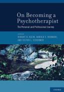 On Becoming a Psychotherapist The Personal and Professional Journey PDF