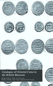 Catalogue of Oriental Coins in the British Museum: Volume 1