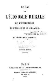 Essai sur l'économie rurale de l'Angleterre, de l'Ecosse et de l'Irlande