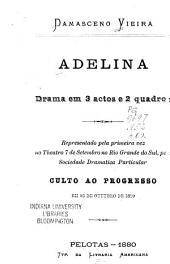 Adelina: drama em 3 actos e 2 quadros