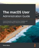 The The macOS User Administration Guide