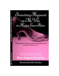 Something Happened On My Way To Happy Ever After Book PDF
