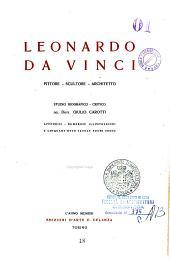 Leonardo da Vinci, pittore - scultore - architetto: Studio biografico - critico