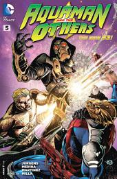 Aquaman and The Others (2014-) #5