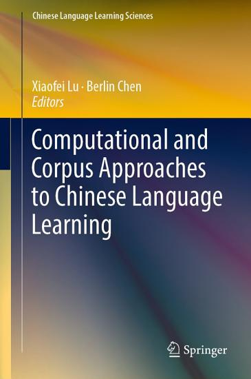 Computational and Corpus Approaches to Chinese Language Learning PDF