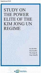Study on the Power Elite of the Kim Jong Un Regime