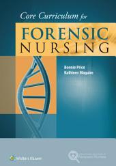 Core Curriculum for Forensic Nursing