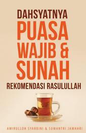 Dahsyatnya Puasa Wajib & sunah Rekomendasi Rasulullah