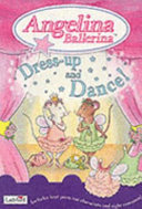 ANGELINA BALLERINA   DRESS UP AND DANCE  PDF