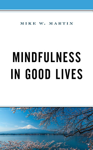 Mindfulness in Good Lives