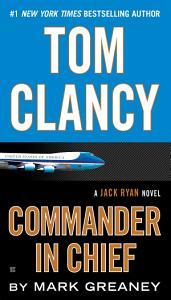 Tom Clancy Commander in Chief Book