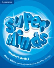 Super Minds Level 1 Teacher s Book PDF