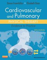 Cardiovascular and Pulmonary Physical Therapy   E Book PDF