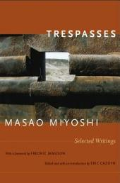 Trespasses: Selected Writings