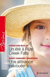 Un été à Rust Creek Falls - Une attirance inavouée