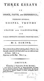 Three Essays on Grace, Faith, and Experience