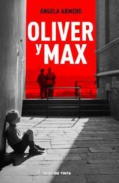 Oliver y Max