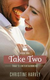 Take Two: That's Entertainment: Book One