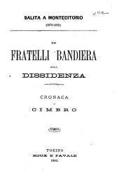 Salita a Montecitorio (1878-1882): Dai fratelli Bandiera alla dissidenza; cronaca di Cimbro