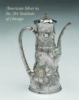 American Silver in the Art Institute of Chicago PDF