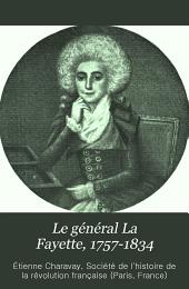Le général La Fayette, 1757-1834: Notice biographique