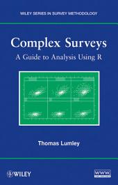 Complex Surveys: A Guide to Analysis Using R