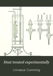 Heat Treated Experimentally: For the Use of Schools and Students
