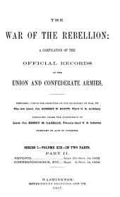The War of the Rebellion: a compilation of the official records of the Union and Confederate armies, Volume 19, Part 2