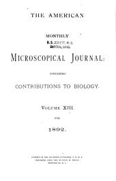 The American Monthly Microscopical Journal: Volumes 1-15