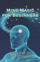 Mind Magic For Beginners Book PDF