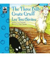 The Three Billy Goats Gruff, Grades PK - 2: Los Tres Chivitos